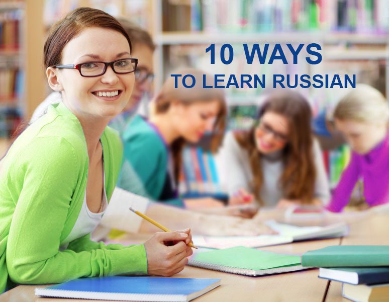 10 Ways to Learn Russian