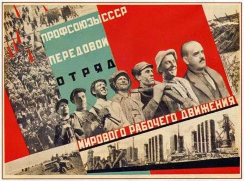 "The posters proclaim soviet trade unions ""advanced units of the World Labour movement"""