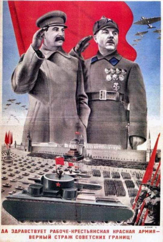 The slogan on the poster glorifies the Red Army.