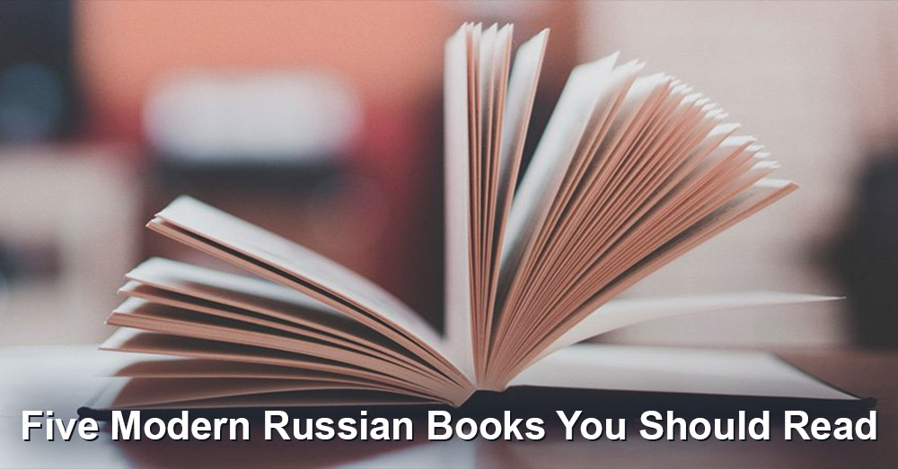 Five Modern Russian Books You Should Read