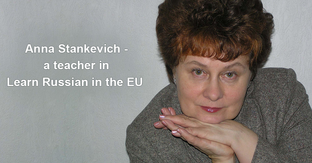 Anna Stankevich - a teacher in Learn Russian in the EU
