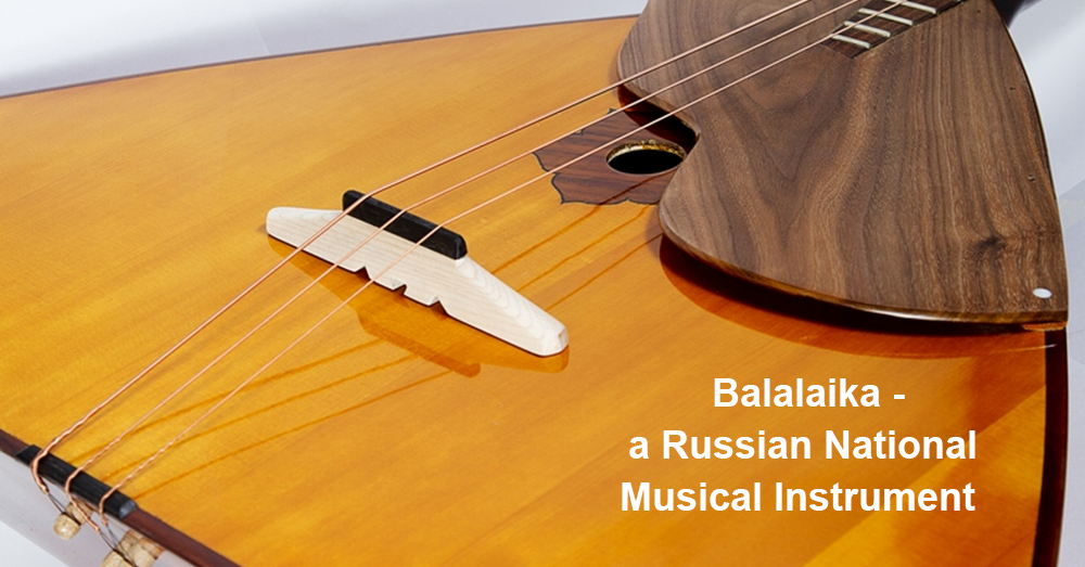 Balalaika - a Russian National Musical Instrument