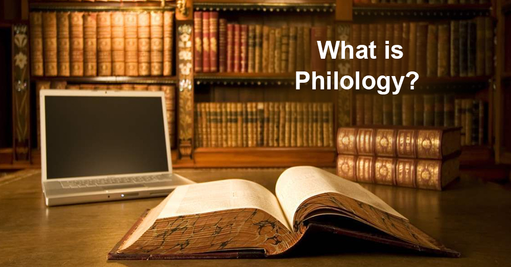 What is Philology?