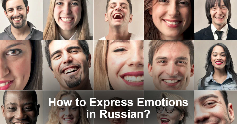 How to Express Emotions in Russian?