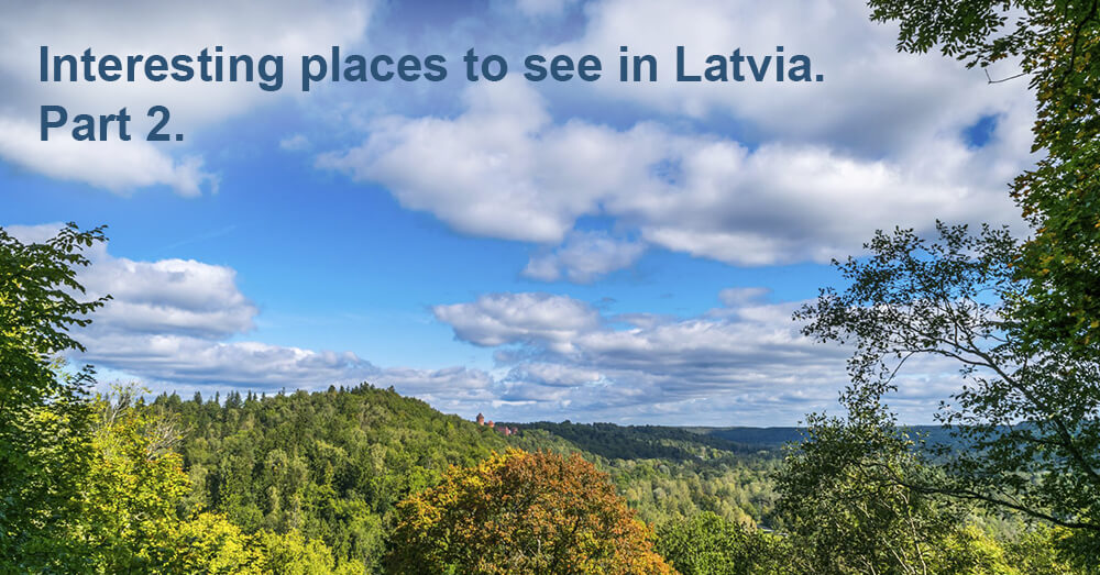 Interesting places to see in Latvia