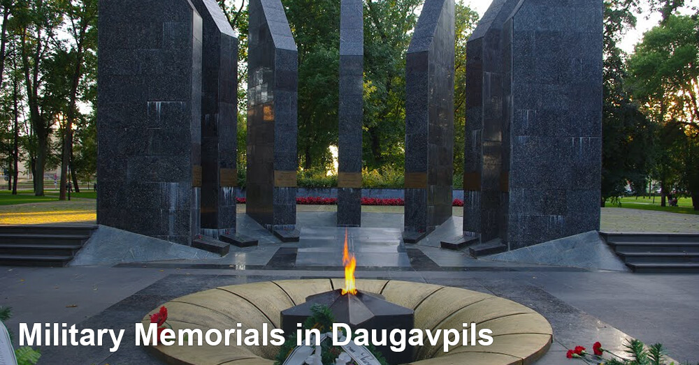 Military Memorials in Daugavpils
