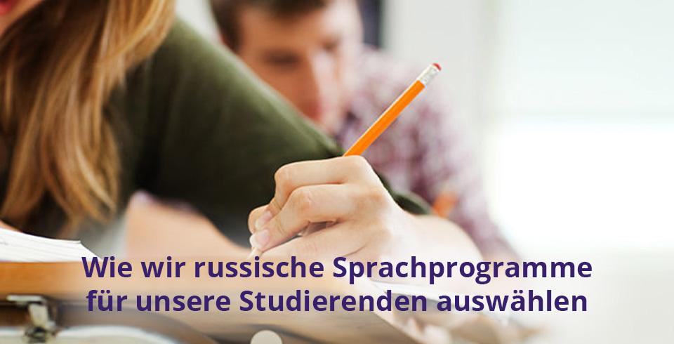 Wie wir russische Sprachprogramme für unsere Studierenden auswählen
